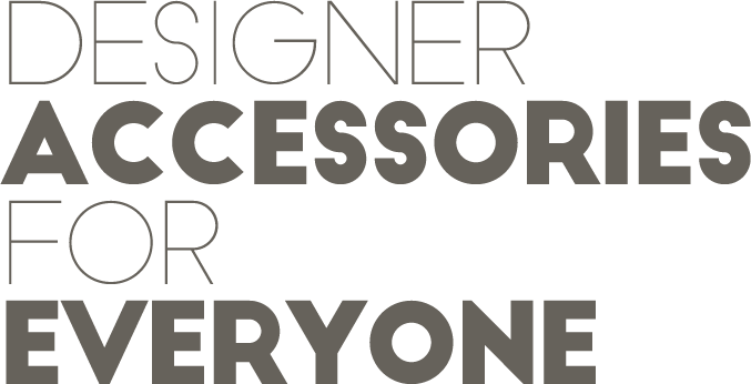 Designer Accessories For Everyone